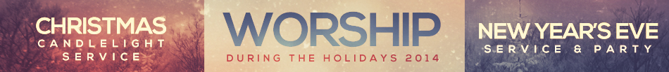 holiday-worship-2014-recap-banner-narrow